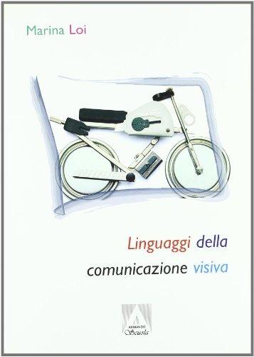 Image of I linguaggi della comunicazione visiva