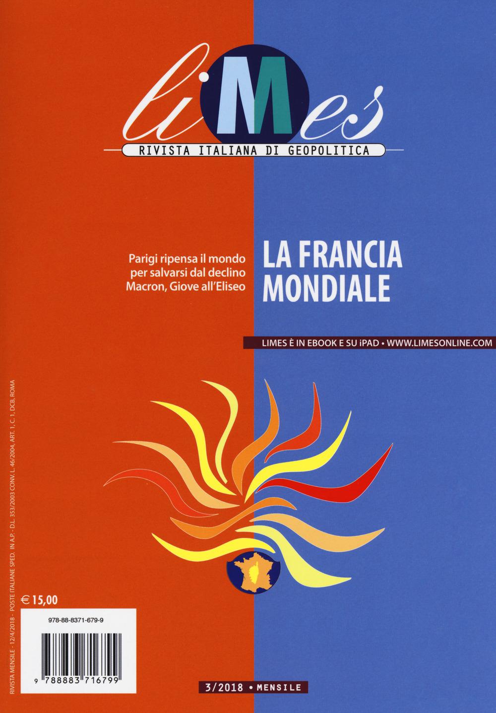 Image of Limes. Rivista italiana di geopolitica (2018). Vol. 3: La Francia ..