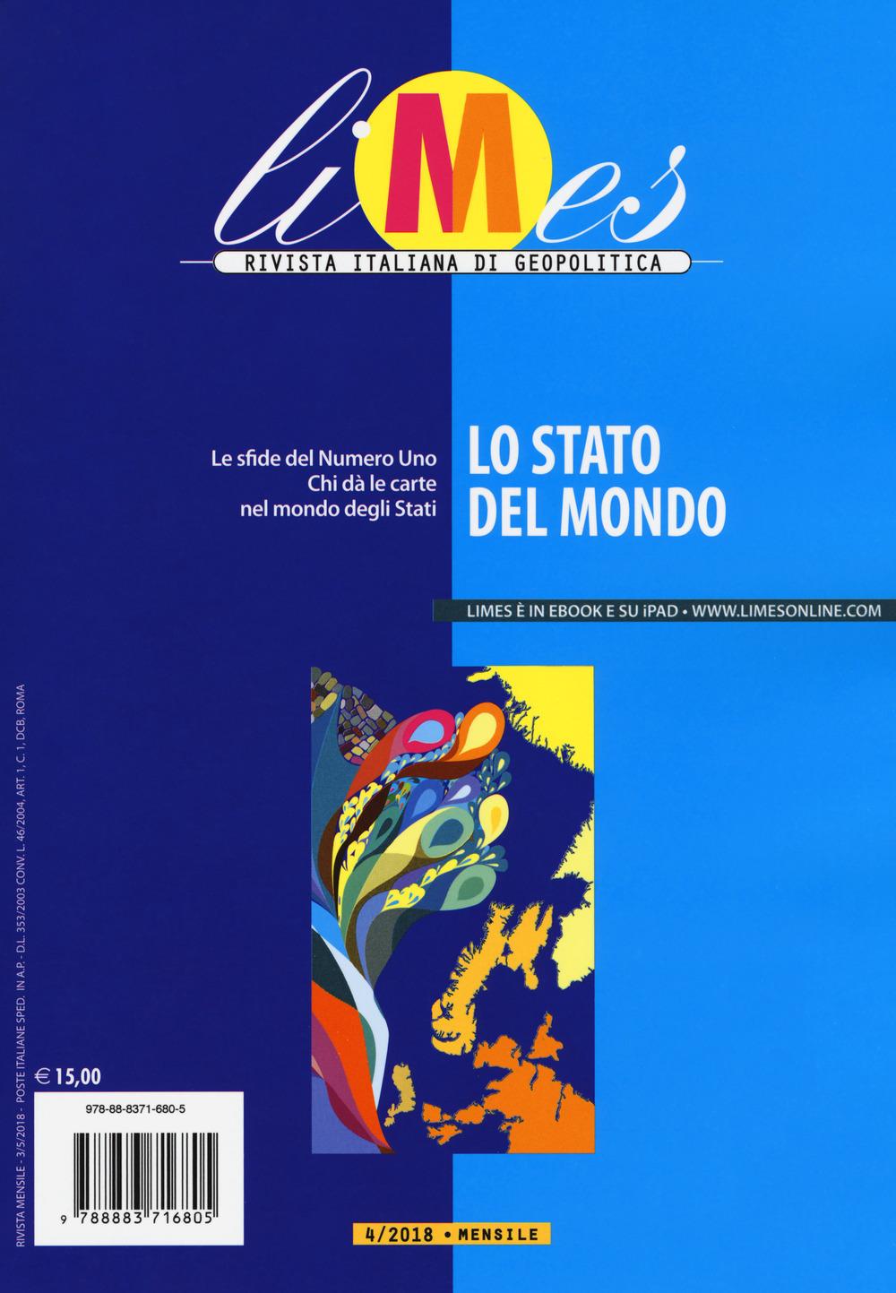 Image of Limes. Rivista italiana di geopolitica (2018). Vol. 4: stato del m..