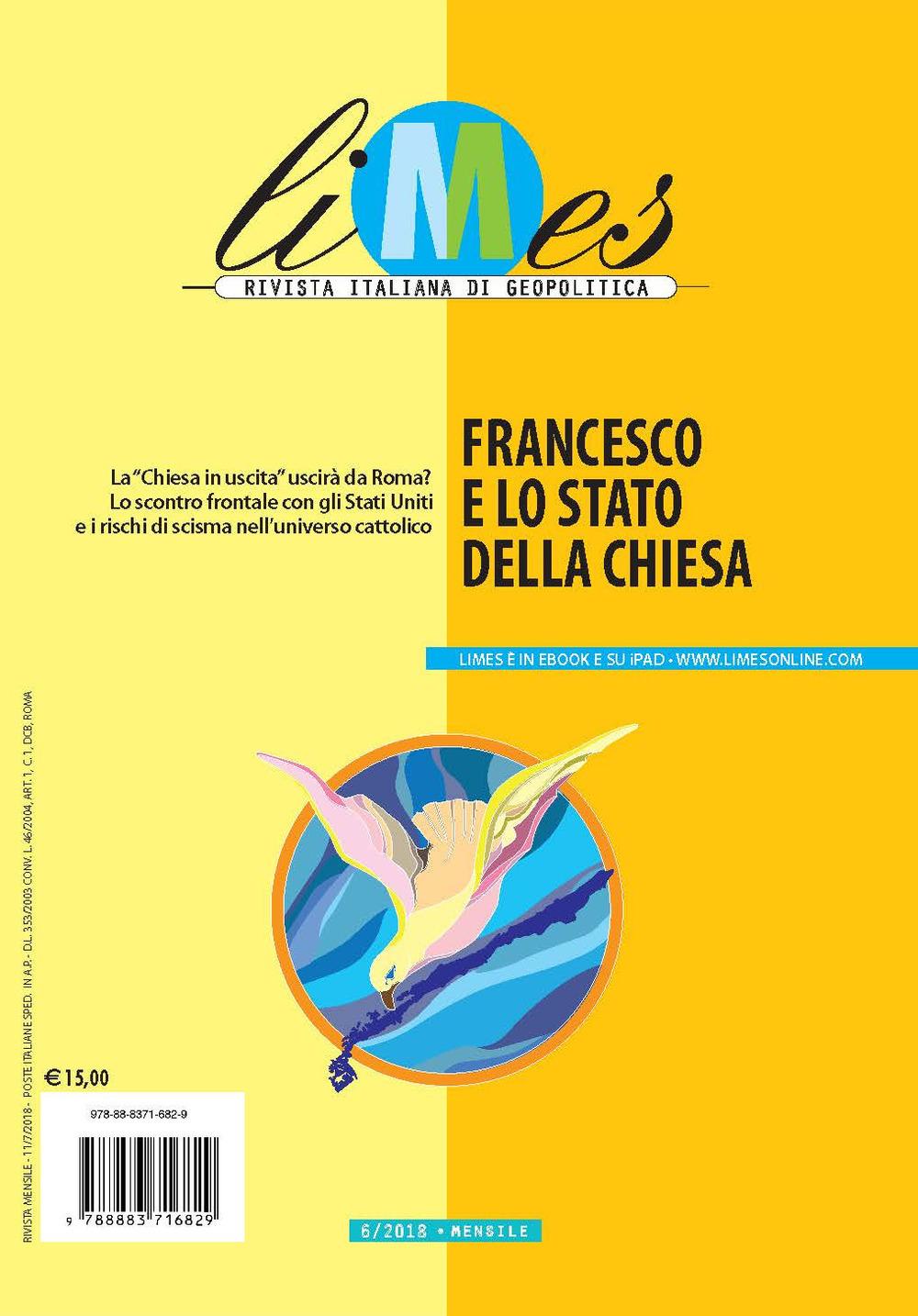 Image of Limes. Rivista italiana di geopolitica (2018). Vol. 6