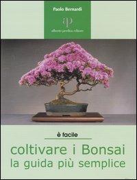 Image of Coltivare i bonsai. La guida più semplice