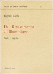 Dal Rinascimento all'illuminismo  - Eugenio Garin Libro - Libraccio.it