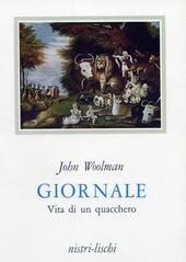 Giornale. Vita di un quacchero  - J. Woolman Libro - Libraccio.it
