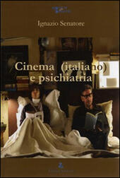 Cinema (italiano) e psichiatria