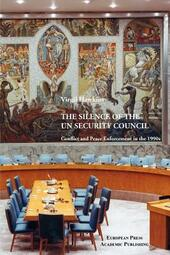 The Silence of the UN Security Council: Conflict and Peace Enforcement in the 1990's