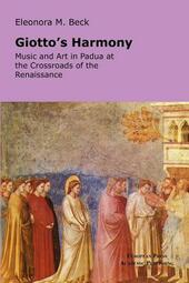 Giotto's Harmony: Music and art in Padua at the crossroads of the renaissance