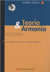 Teoria & armonia. Con CD Audio. Vol. 4