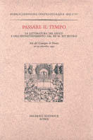 Image of Passare il tempo. La letteratura del gioco e dell'intrattenimento ..