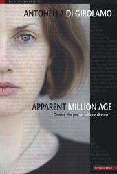Apparent million age. Quante vite per un milione di euro