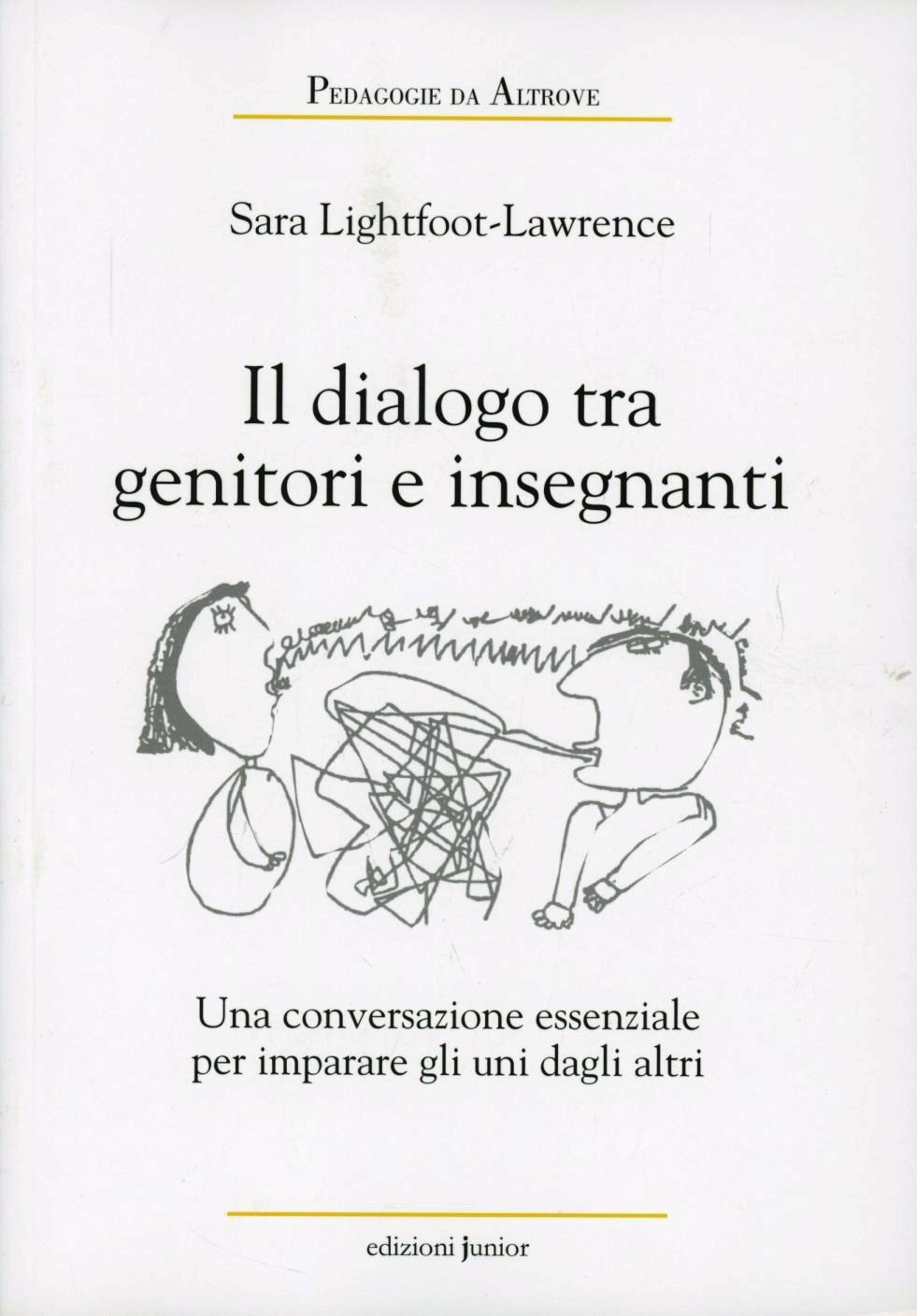 Image of Dialoghi tra genitori e insegnanti. Una conversazione essenziale p..