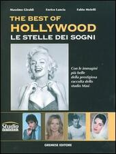 The best of Hollywood. Le stelle dei sogni