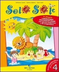 Image of Solo sole. Vacanza elementare. Per la Scuola elementare. Vol. 4