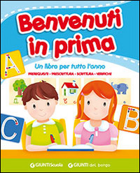 Image of Benvenuti in prima. Per la Scuola elementare