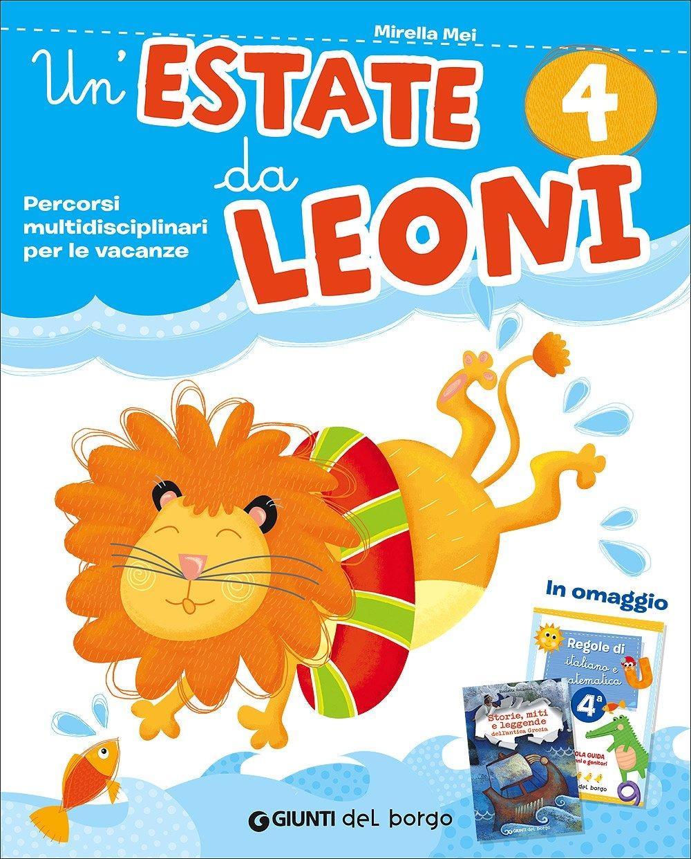Image of Un' estate da leoni. Vacanza. Per la 4ª classe elementare