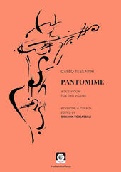 Pantomime a due violini-For two violins  - Carlo Tessarini Libro - Libraccio.it