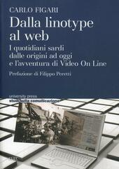 Dalla linotype al web. I quotidiani sardi dalle origini ad oggi e l'avventura di video on line