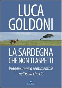 Image For (USATO) La  Sardegna che non ti aspetti. Viaggio ironico sentiment..