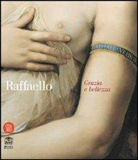 Image of Raffaello. Grazia e bellezza