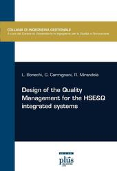 Design of the quality management for the HSE&Q integrated systems