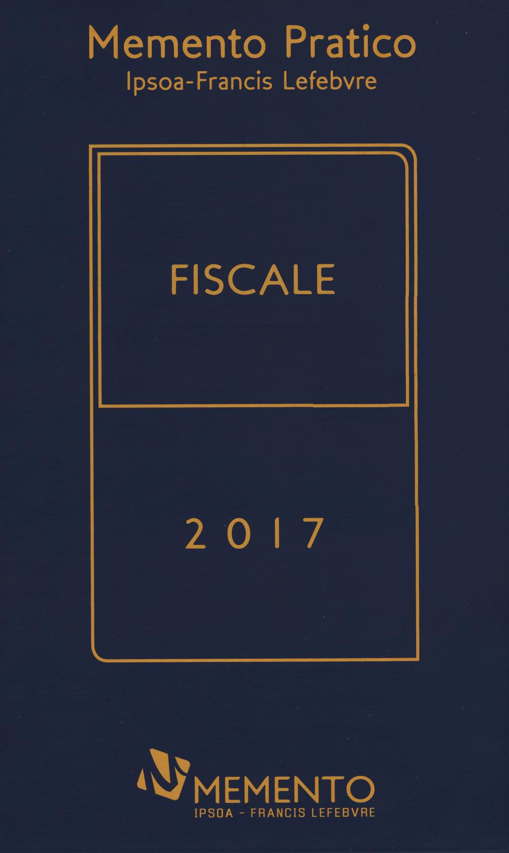 Image For Memento pratico fiscale 2017. Con Contenuto digitale per download ..