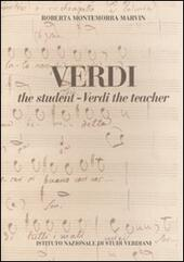 Verdi the student. Verdi the teacher