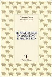 Le beatitudini in Agostino e Francesco