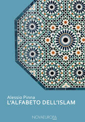L' alfabeto dell'Islam  - A. Pinna Libro - Libraccio.it