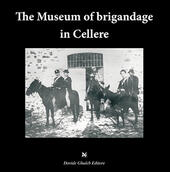 The museum of brigandage in Cellere