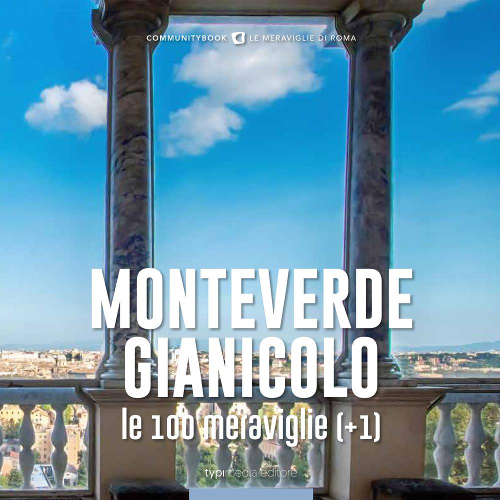 Monteverde_Gianicolo_100_meraviglie_typimedia_editore