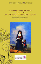 A sentimental journey to Aliano in the footsteps of Carlo Levi