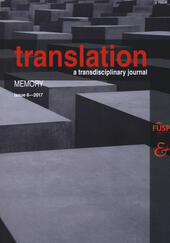Translation. A transdisciplinary journal (2017). Vol. 6: Memory.