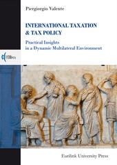 International taxation & tax policy. Practical insights in a dynamic multilateral environment