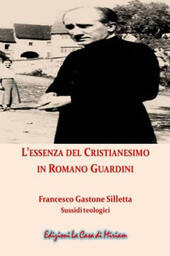 L' essenza del cristianesimo in Romano Guardini