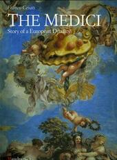 The Medici. Story of a European dynasty