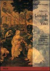 Leonardo da Vinci. From the Adoration of the Magi to the Annunciation. Ediz. illustrata