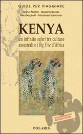 Kenya. Un infinito safari tra culture ancestrali e i Big Five d'Africa