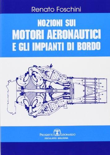 Image of Nozioni sui motori aeronautici e gli impianti di bordo