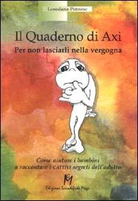 Image For (USATO) Il quaderno di Axi. Per non lasciarli nella vergogna