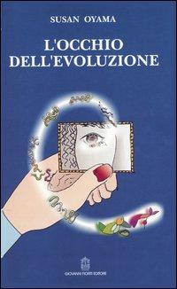 Image For L' occhio dell'evoluzione. Una visione sistematica della divi..