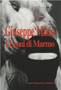 Image For I leoni di marmo Misso Giuseppe