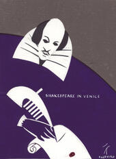 Shakespeare in Venice. Exploring the city with Shylock and Othello