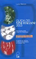 Image of (NUOVO o USATO) Guida dei vini italiani 2003. Per scegliere i vini..