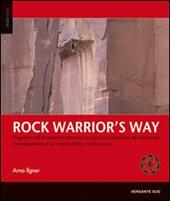 Rock warrior's way