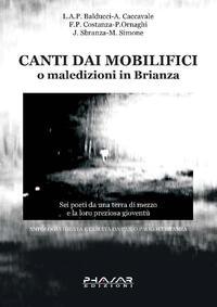Canti dai mobilifici o maledizioni in Brianza Libro - Libraccio.it