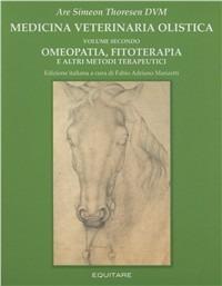 Image of Medicina veterinaria olistica. Vol. 2: Omeopatia, fitoterapia e al..