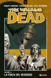 La forza del desiderio. The walking dead. Vol. 4