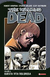 Questa vita dolorosa. The walking dead. Vol. 6