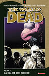 La calma che precede. The walking dead. Vol. 7