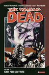 Nati per soffrire. The walking dead. Vol. 8
