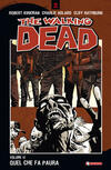 Quel che fa paura. The walking dead. Vol. 17